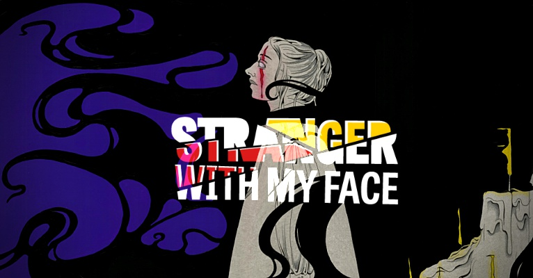 Stranger With My Face