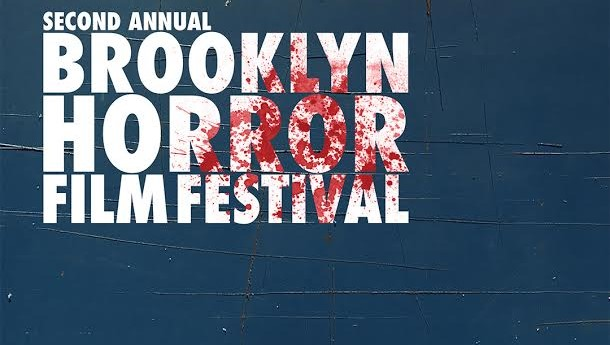 Brooklyn Horror Film Festival 2018