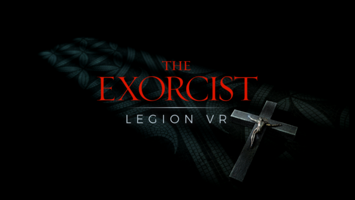 The Exorcist - Legion VR