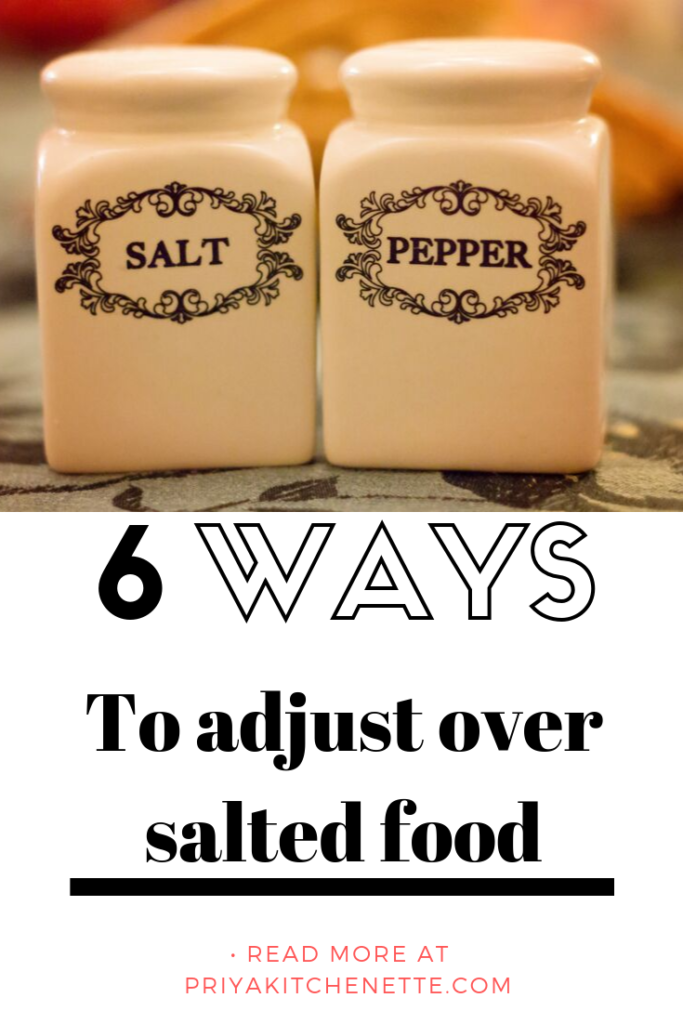 ways to adjust over salted food