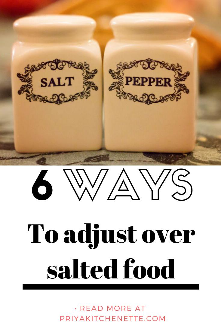 ways to adjust over salted food