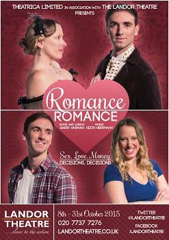 Romance Romance Landor Theatre