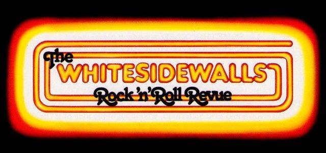 The Whitesidewalls Rock 'n Roll Revue