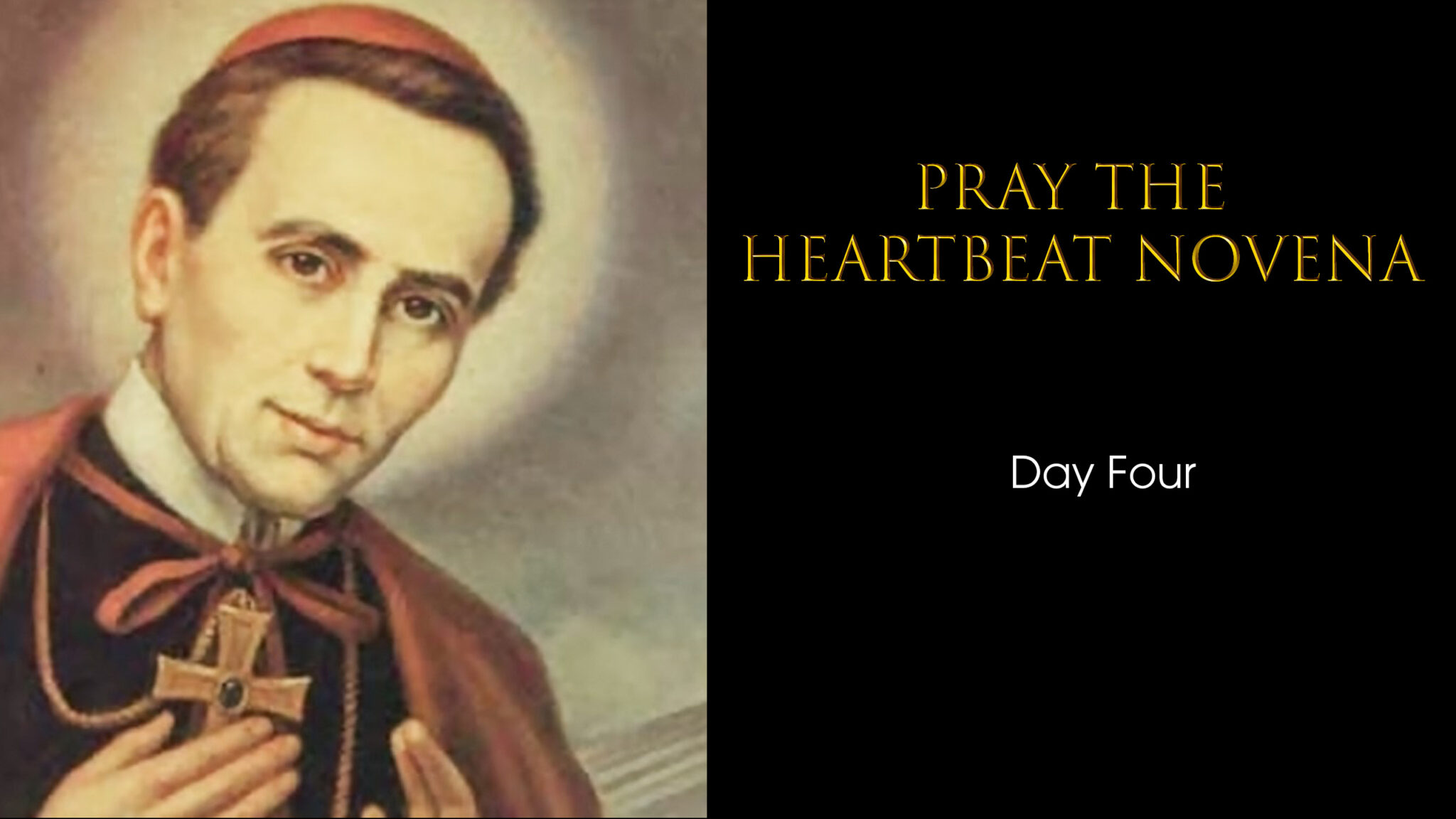Heartbeat Novena day four