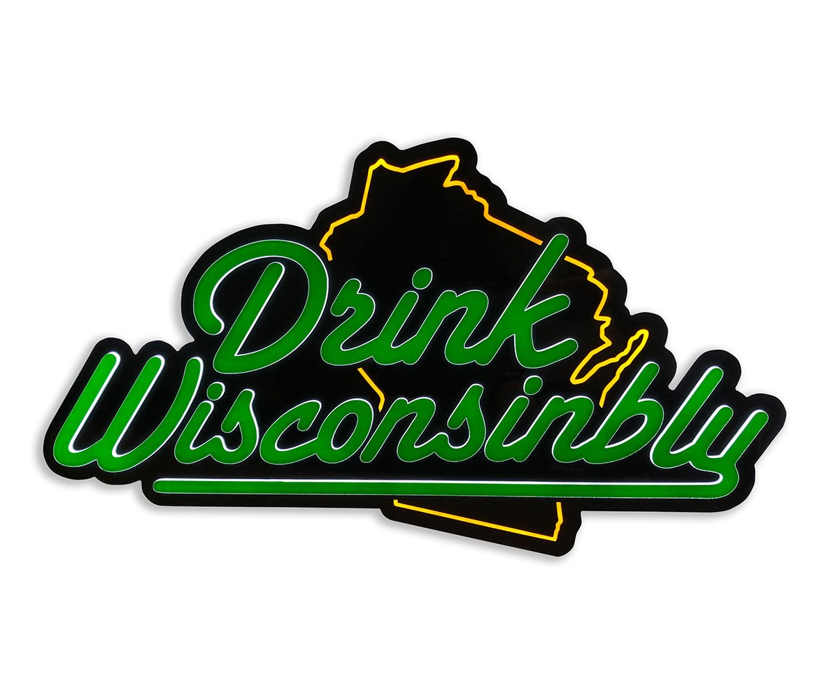 Drink Wisconsinbly custom LED beer sign