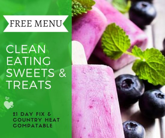 You can have your sweets and eat the too on a healthy clean eating plan!
