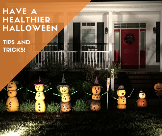 Tips and Tricks for a healthier Halloween!