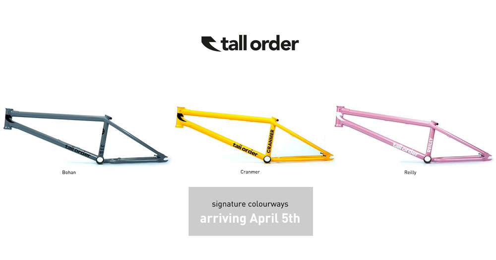Tall order BMX Signature Colorways