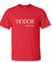 Hodor Hodor Quote T-Shirt – Game of Thrones