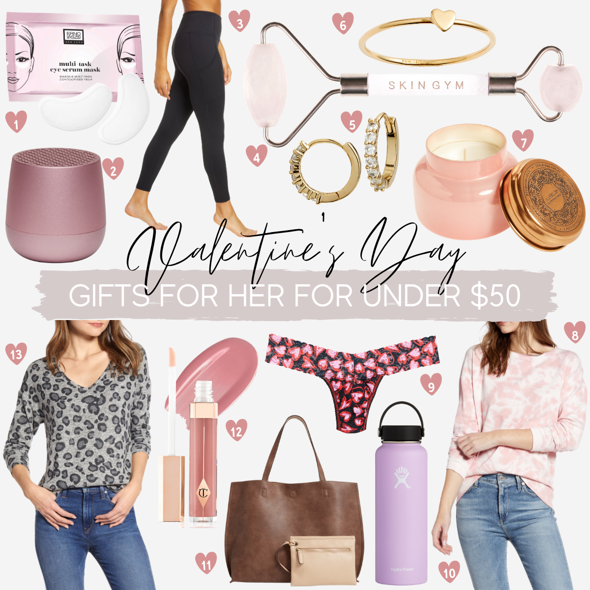 Valentine's Day gifts under $50 | Valentine's Day Gifts Under $50 by popular Houston life and style blog, Haute and Humid: collage image of Nordstrom Multi-Task Eye Serum Mask ERNO LASZLO, Nordstrom MINO Bluetooth® Speaker LEXON, Nordstrom Live In High Waist Pocket 7/8 Leggings ZELLA, Nordstrom Rose Quartz Crystal Facial Roller SKIN GYM, Nordstrom Pavé Half Stone Huggie Hoop Earrings NORDSTROM, Nordstrom Ryanne Heart Ring SET & STONES, Nordstrom Capri Iridescent Jar Candle ANTHROPOLOGIE HOME, Nordstrom Tie Dye Sweatshirt CENY, Nordstrom Love Potion Low Rise Thong HANKY PANKY, Nordstrom 40-Ounce Wide Mouth Cap Bottle HYDRO FLASK, Nordstrom Reversible Faux Leather Tote & Wristlet STREET LEVEL, Nordstrom Pillow Talk Lip Lustre Lip Gloss CHARLOTTE TILBURY, and Nordstrom Cozy V-Neck Top GIBSON.