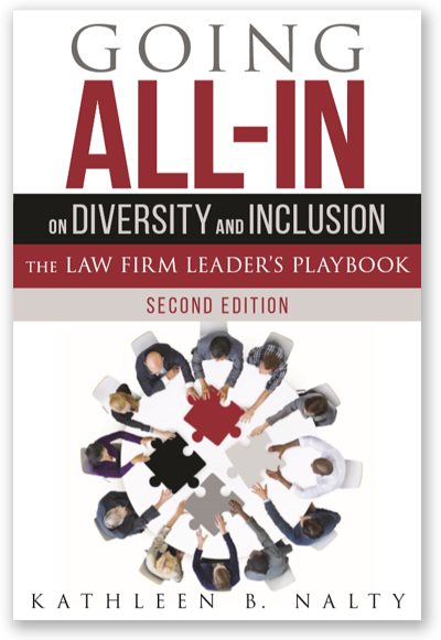 Going All In on Diversity and Inclusion--The Law Firm Leader's Playbook 2019