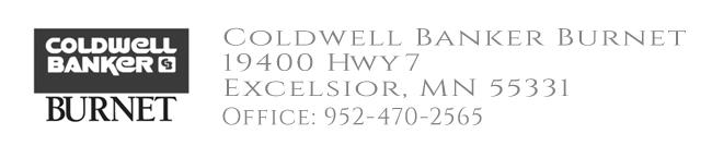 Coldwell Banker Burnet – 19400 Hwy 7, Excelsior, MN 55331 – Office: 952-470-2565
