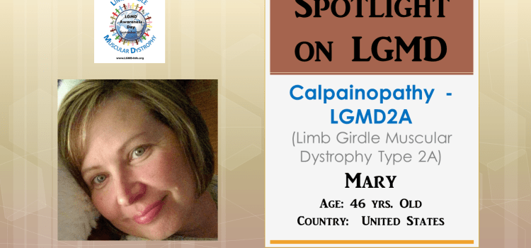 INDIVIDUAL WITH LGMD:  Mary