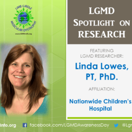 LGMD RESEARCHER:   Linda Lowes