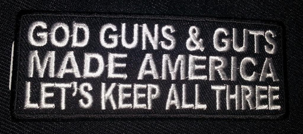 """""""God Guns & Guts…"""" patch"""
