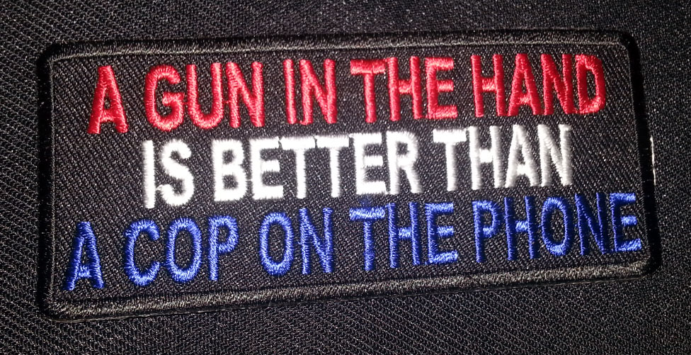 """""""A Gun In The Hand…"""" patch"""