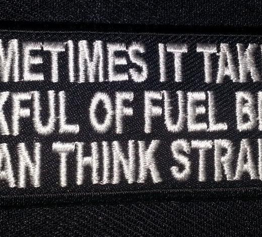 """Sometime It Takes A Tankful….."" patch"
