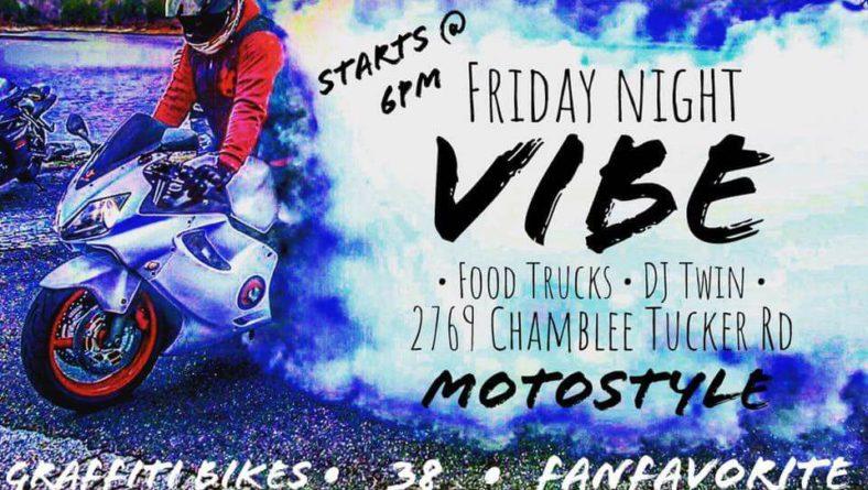 FRIDAY NIGHT VIBE @ MotoStyle – starts @ 6p