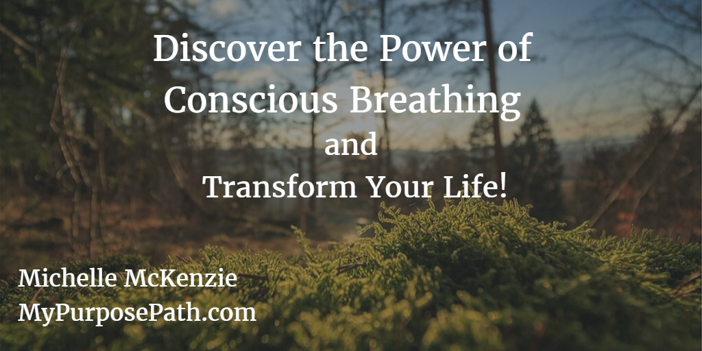 Conscious Breathing can Transform Your Life