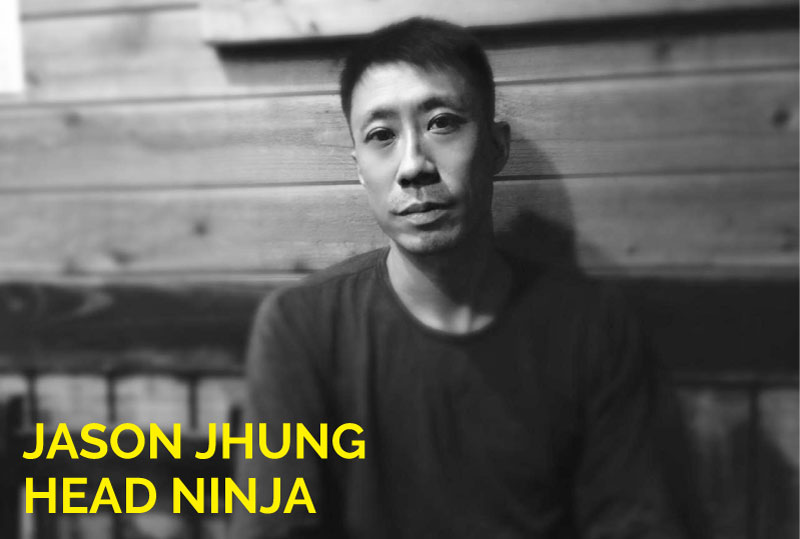 Jason Jhung, Head Ninja