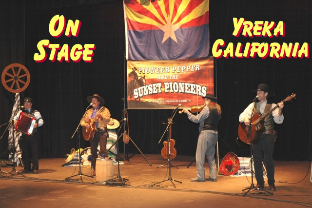 Pioneer Pepper & The Sunset Pioneers on stage in Yreka California