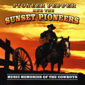 Music Memories of the Cowboys Click for Details, Buy CD or Download Music!