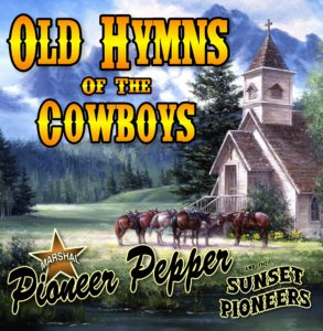 Old Hymns of the Cowboys. Click for Details, Buy CD, or Download Music!