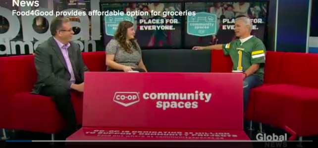 """Food4Good Provides Affordable Option for Groceries"" – Global Edmonton"