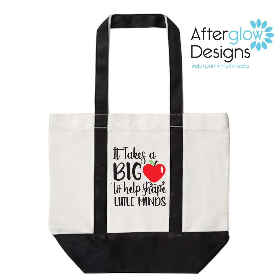 """It Takes a Big Heart to Help Shape Little Minds"" on Black Tote"