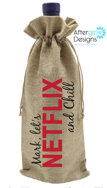 Netflix and Chill Bottle Gift Bag
