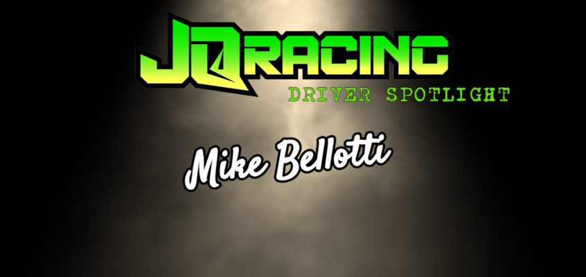 Driver Spotlight: Mike Bellotti