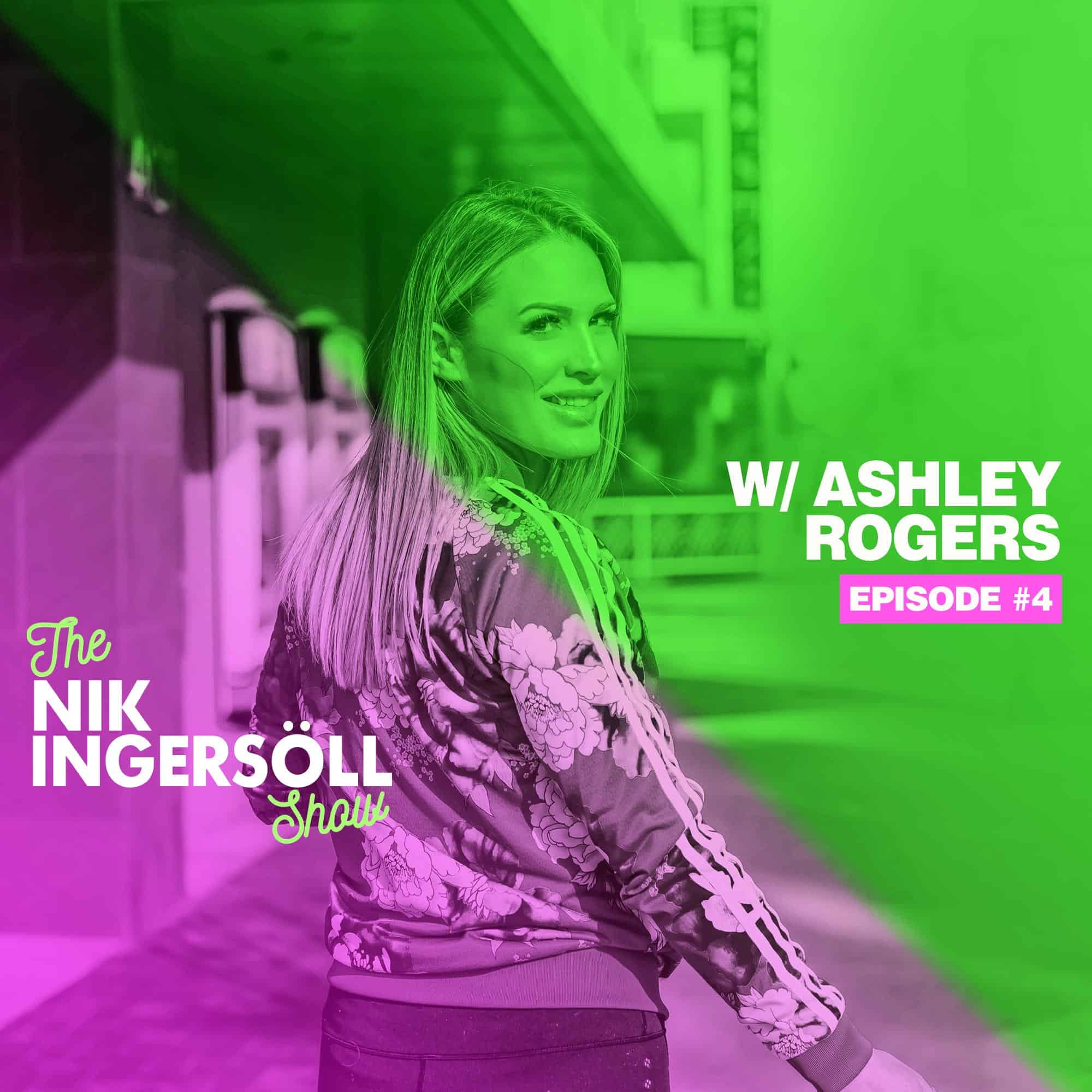 #4: Ashley Rogers – Spudsy – (Podcast) The Nik Ingersoll Show