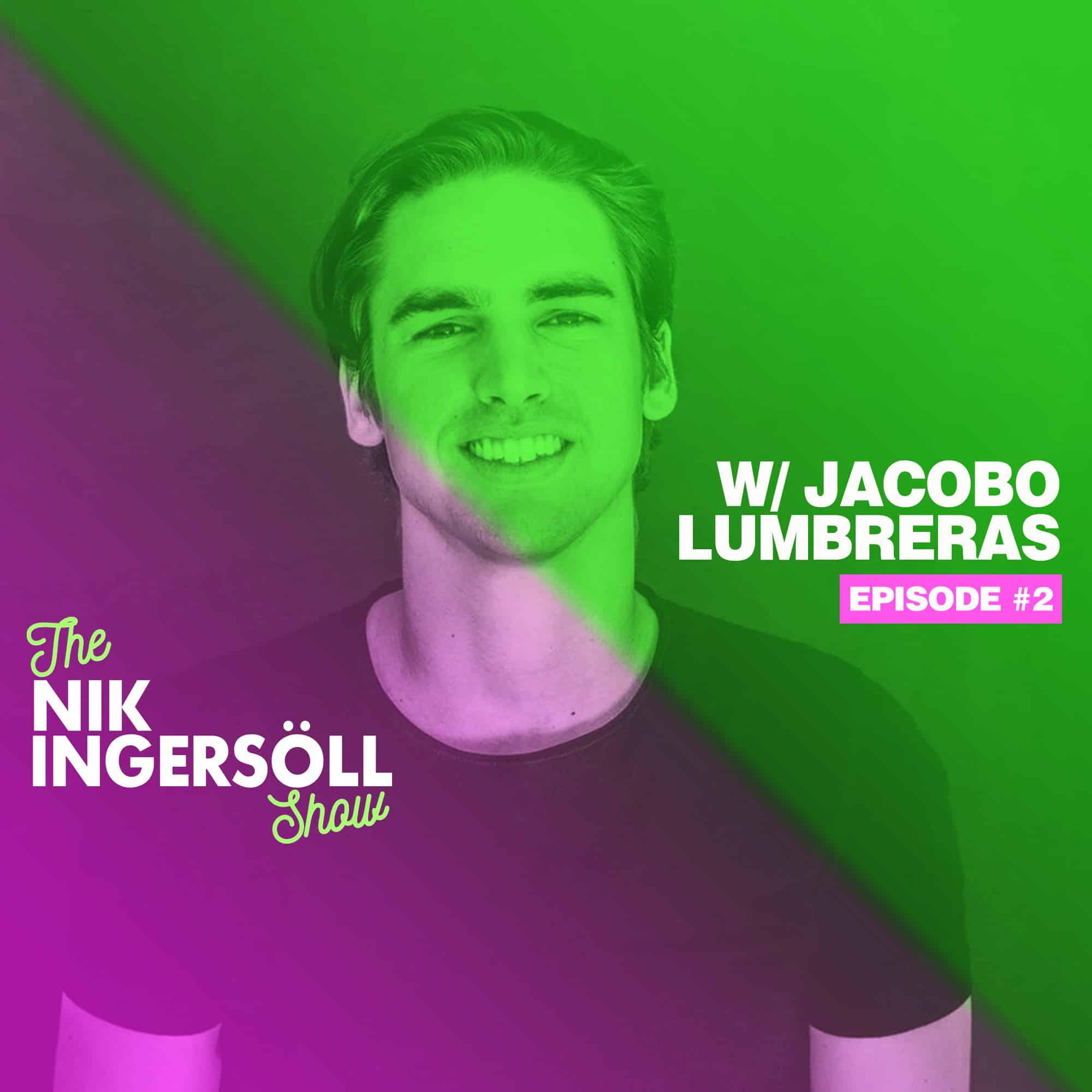 #2: Jacobo Lumbreras – Catalog – (Podcast) The Nik Ingersoll Show