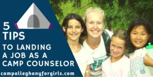 Land a camp counselor job