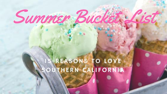 My Summer Bucket List: Southern California Edition