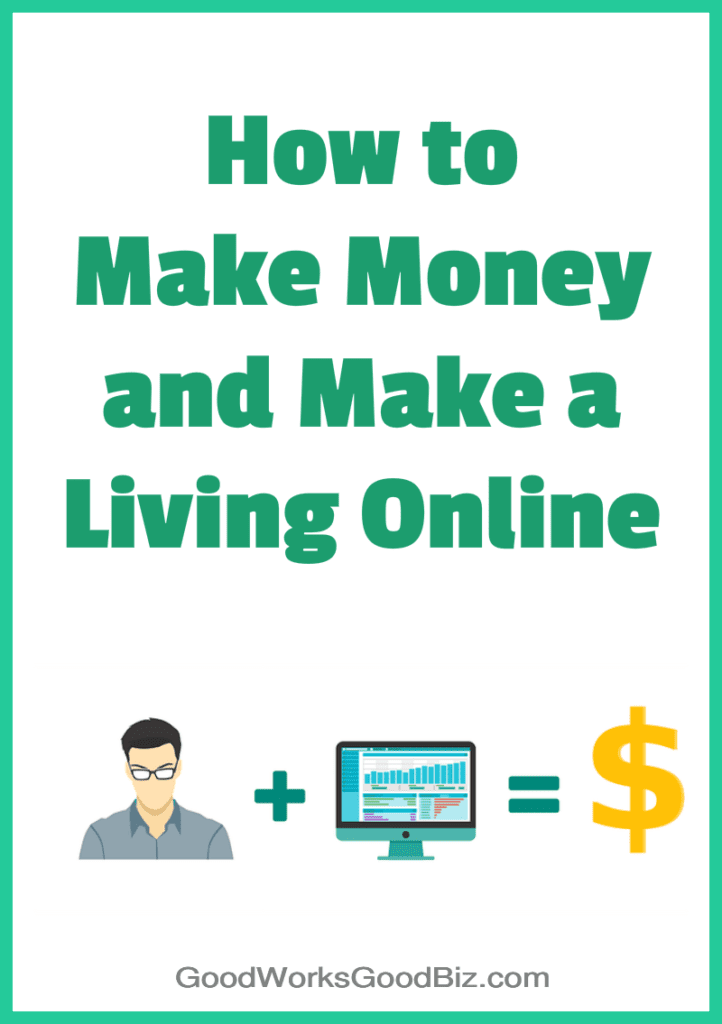 How to Make Money Online: Affiliate Marketing and Other Ways to Make a Living Working From Home