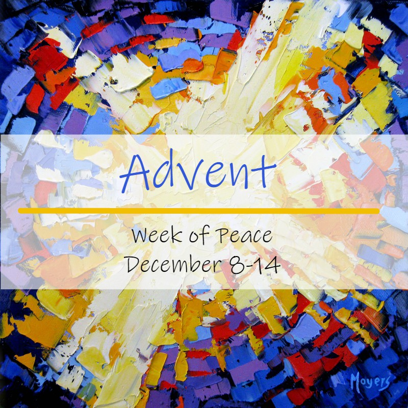 Advent – Week of Peace