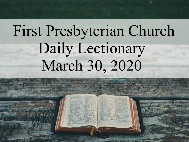 Daily Lectionary – March 30, 2020