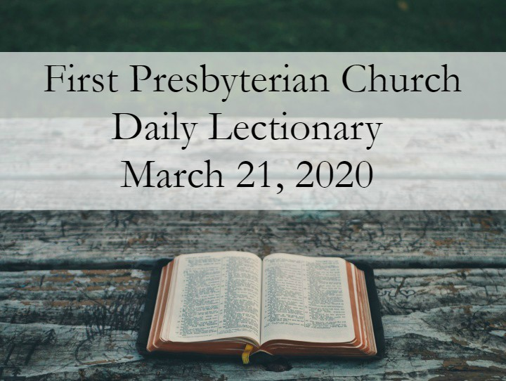 Daily Lectionary – March 21, 2020