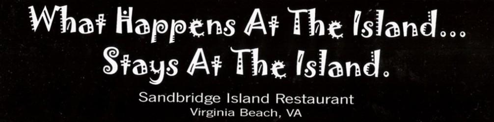 What Happens at Sandbridge Island Restaurant