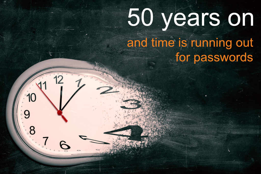 After 50 years of passwords, we ask: Is time running out for passwords