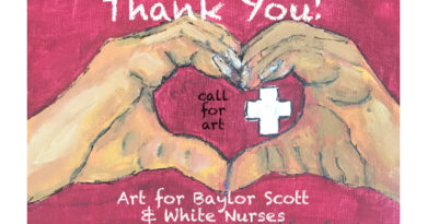 Thank You! Call for Art for Baylor Scott & White Nurses