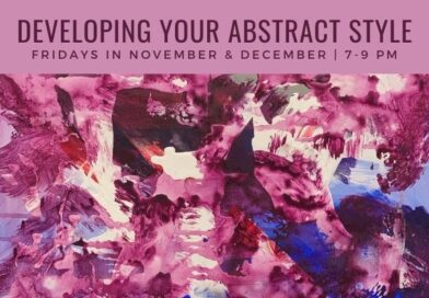 Developing Your Abstract Style- Fri. In Nov.