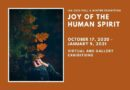IAA's Fall/Winter Exhibits: Joy of the Human Spirit