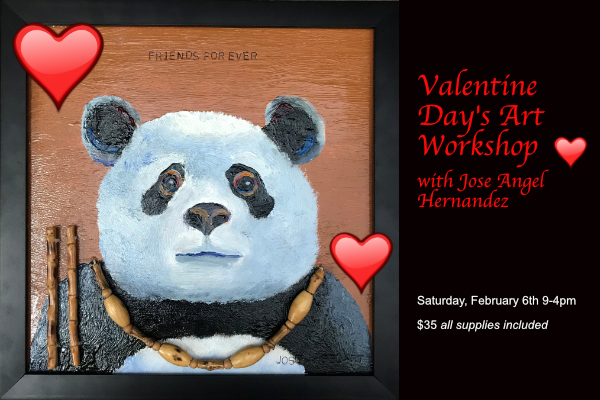 Valentine Day's Art Workshop Feb. 6 with Jose Angel Hernandez