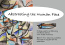 Abstracting the Human Face: Feb. Workshop Series with Aidan Donahue