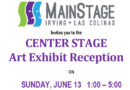 """MainStage hosts reception for """"Center Stage Exhibit"""" June 13"""