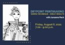 Drypoint Printmaking Aug. 8th Meetup with Junanne Peck