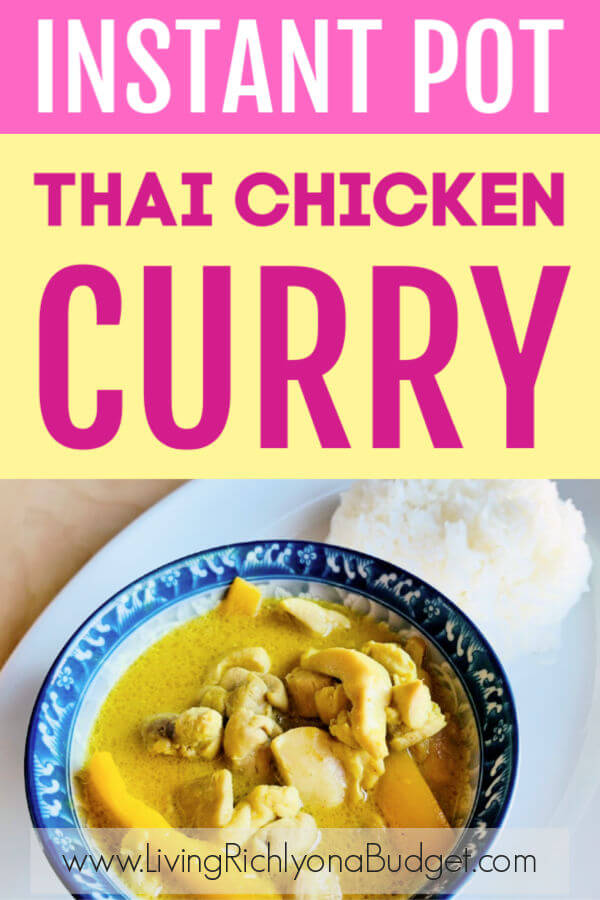 Craving Thai food? Now you can Thai chicken curry at home in the Instant Pot or in a pan. #thaicurry #thaifood #instantpot