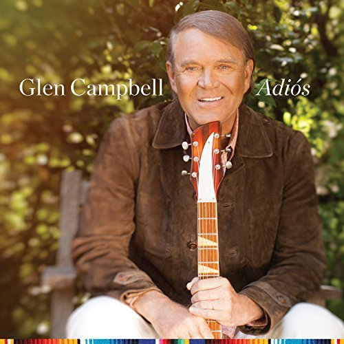 Glen Campbell Goes Out  in Style – Even Alzheimer's Hardly Slowed Prolific Singer-Musician
